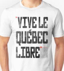 VIVE LE QUEBEC LIBRE Unisex T-Shirt