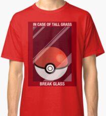 In Case of Tall Grass, Break Glass Classic T-Shirt