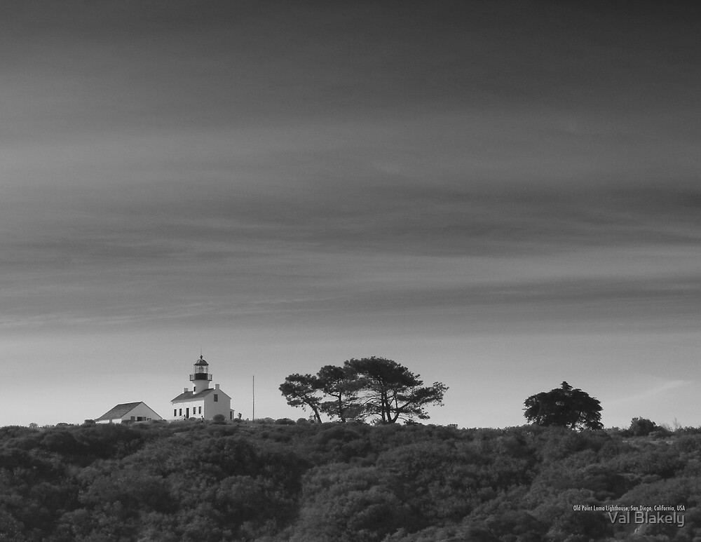 Old Point Loma Lighthouse by Val Blakely