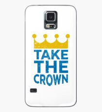 Take the Crown Case/Skin for Samsung Galaxy