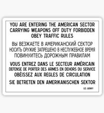 You Are Entering The American Sector, Sign, Germany Sticker