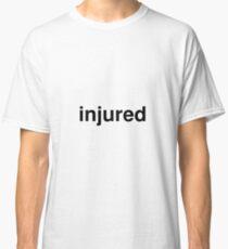 injured Classic T-Shirt