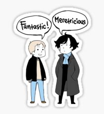 fantastic meretricious Sticker