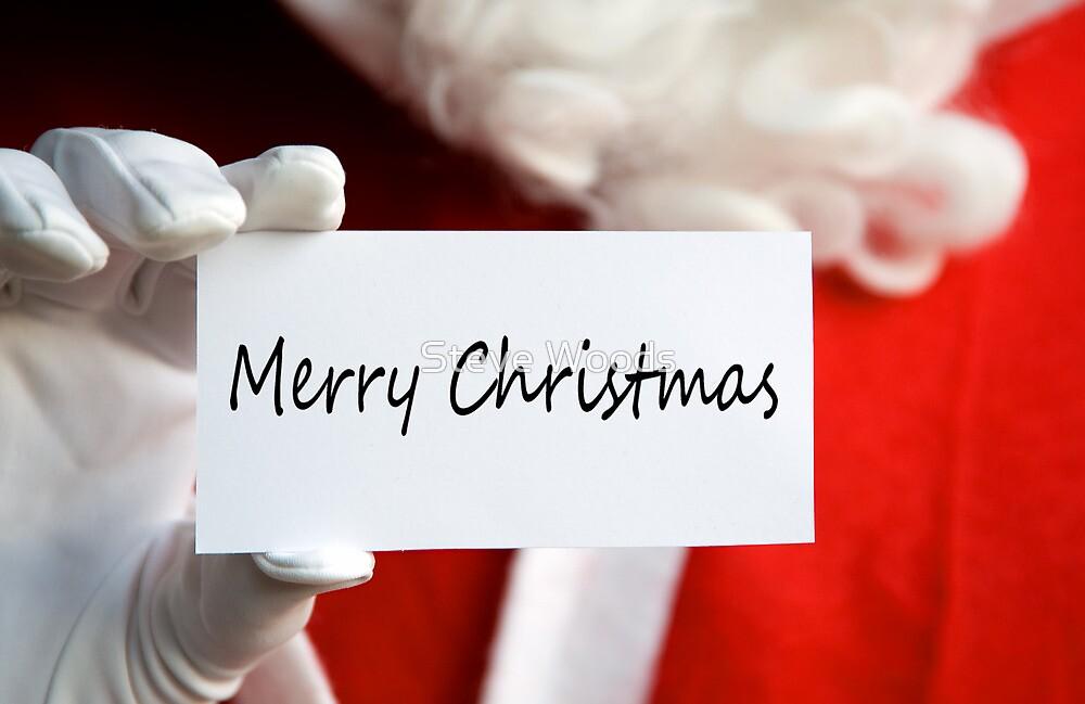 Santa Says ..... by Steve Woods