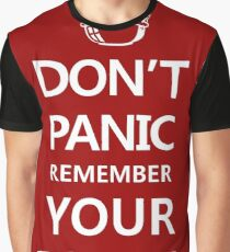 DON'T PANIC Graphic T-Shirt