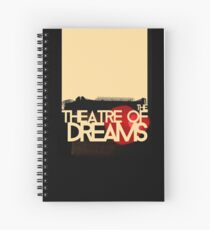 The Theatre of Dreams Spiral Notebook
