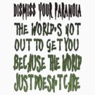 Why Paranoia is a waste of time. by Darren Stein