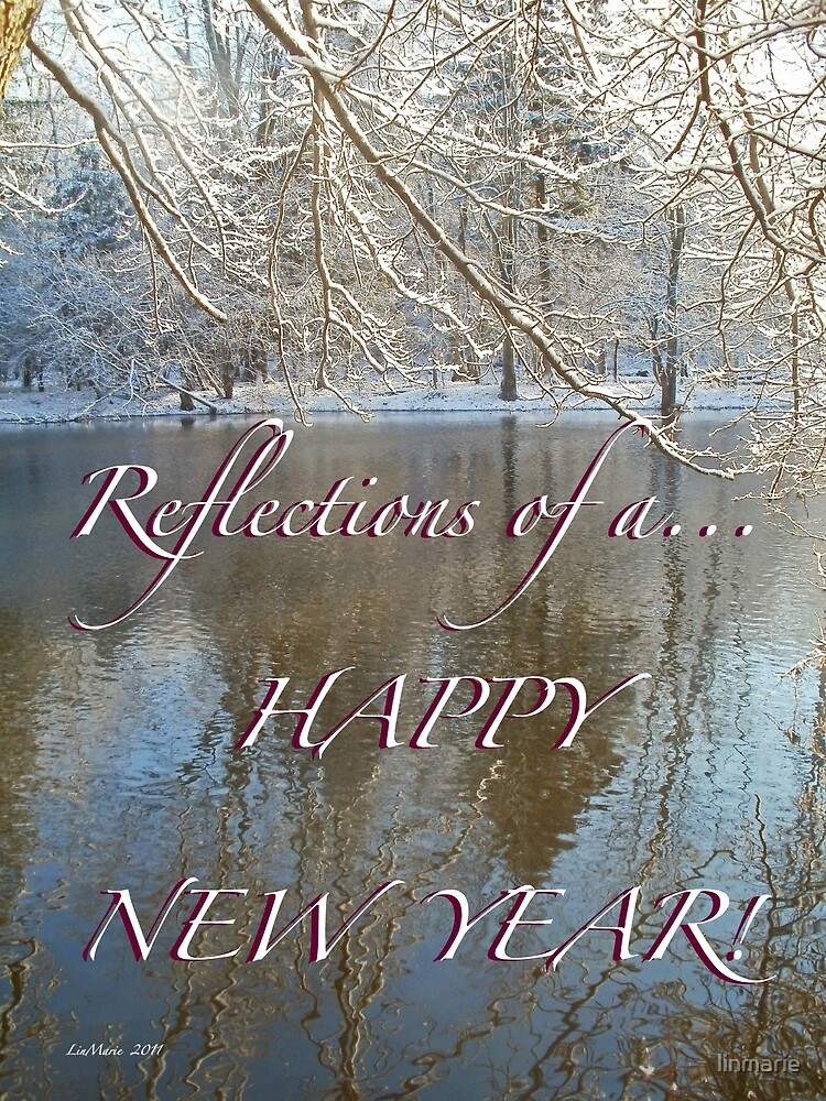 Reflections of a... HAPPY NEW YEAR! by linmarie