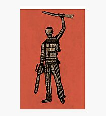 Army Of Darkness Ash Quotes Photographic Print