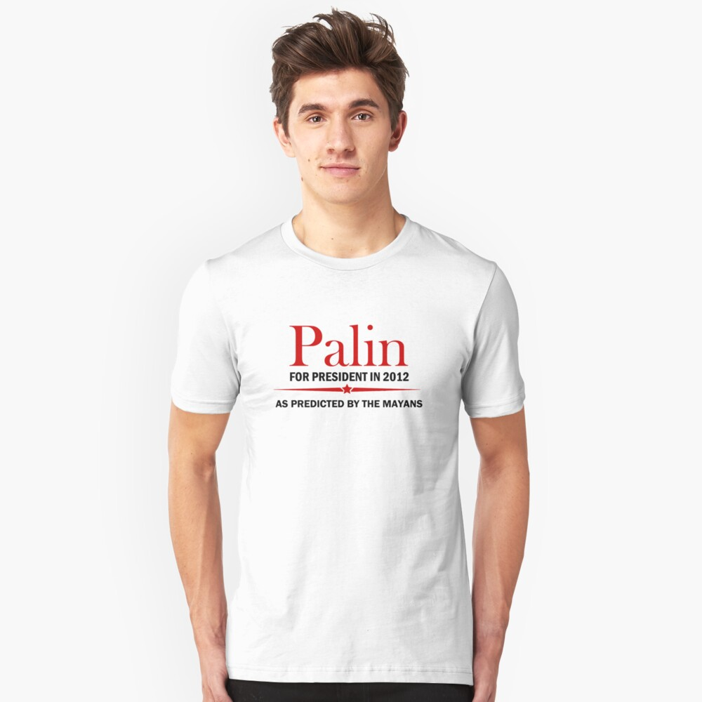 Palin For President 2012 Unisex T-Shirt Front