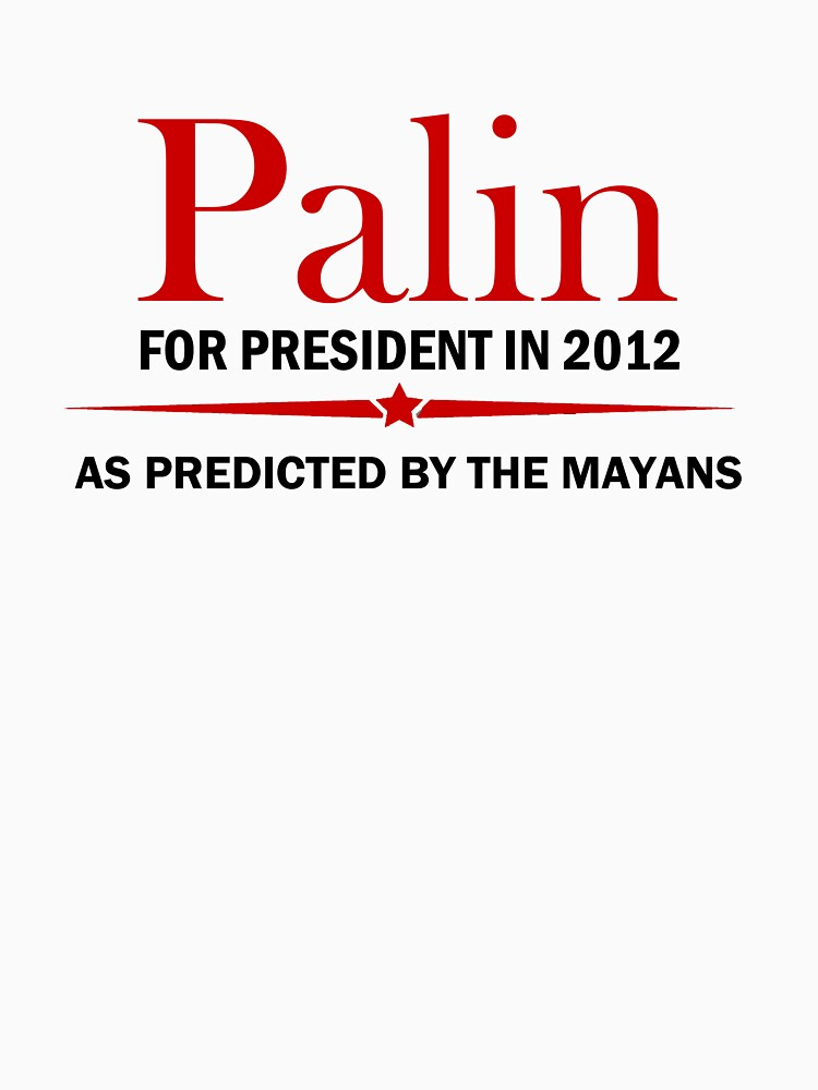 Palin For President 2012 by Survived2012