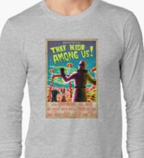 They Hide Among Us! Poster Long Sleeve T-Shirt