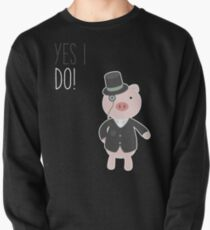 Yes I Do! - Groom Pullover Sweatshirt