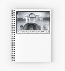 Too Darn Loud Spiral Notebook