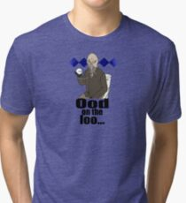 Ood on the loo...  Tri-blend T-Shirt