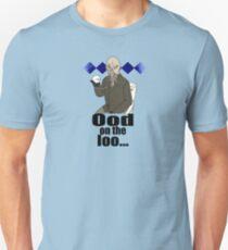 Ood on the loo...  Unisex T-Shirt