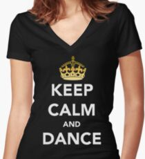 Keep Calm and Dance! - Crowned Women's Fitted V-Neck T-Shirt