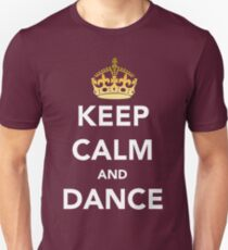 Keep Calm and Dance! - Crowned Unisex T-Shirt