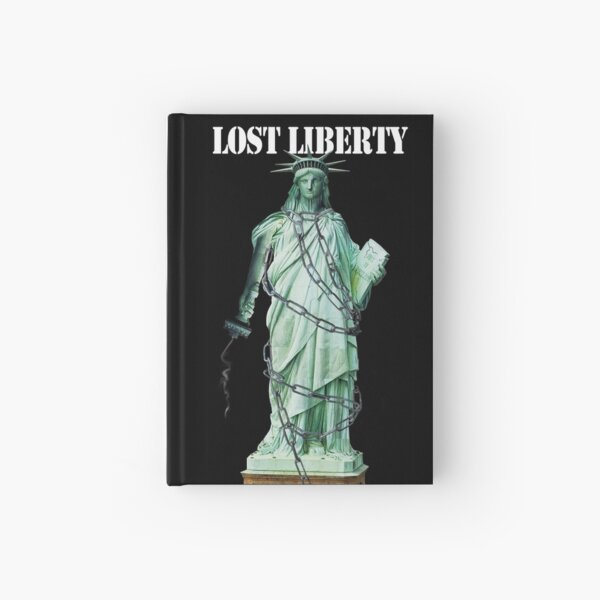 Lost Liberty Hardcover Journal
