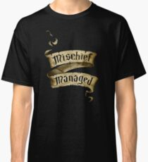 Mischief Managed Banner Classic T-Shirt