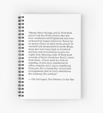 Catcher in the Rye Quote Spiral Notebook