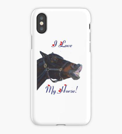 I Love My Horse! iPhone Case iPhone Case