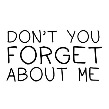 Don't You Forget About Me by Sidewalk