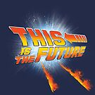 This is the future by juanotron