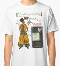 Dwell in Possibility T-Shirt Classic T-Shirt