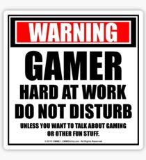 Warning Gamer Hard At Work Do Not Disturb Sticker