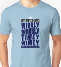 Talk Whovian to Me (Version 2) T-Shirt
