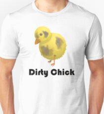Dirty Chick, Funny Cartoon Chicken Design Unisex T-Shirt