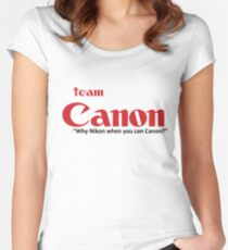 """Team Canon! - """"why nikon when you can CANON?"""" Women's Fitted Scoop T-Shirt"""