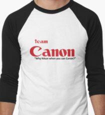 """Team Canon! - """"why nikon when you can CANON?"""" T-Shirt"""
