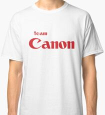 Team Canon!  Classic T-Shirt