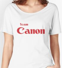 Team Canon!  Women's Relaxed Fit T-Shirt