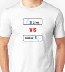 Like vs dislike Unisex T-Shirt