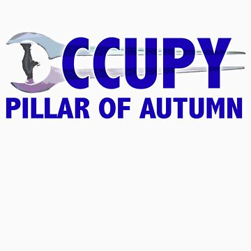 Occupy Pillar of Autumn by DJSev