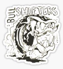 Bullshifters Sticker