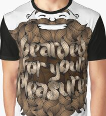 Bearded for Your Pleasure Graphic T-Shirt