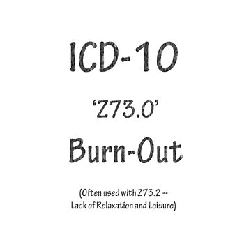 ICD-10:  Z73.0 Burn-Out by Shutterbug-csg