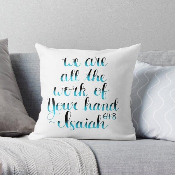 Bible Verse Calligraphy (Isaiah 64:8) Throw Pillow