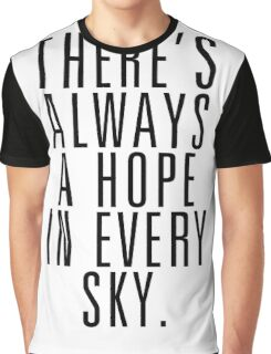 There's Always A Hope In Every Sky Graphic T-Shirt