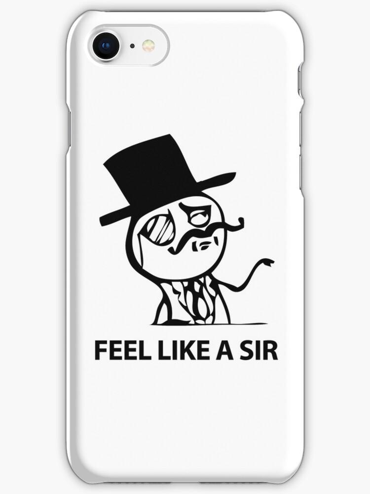 Feel Like A Sir (HD) by Prime-Omega