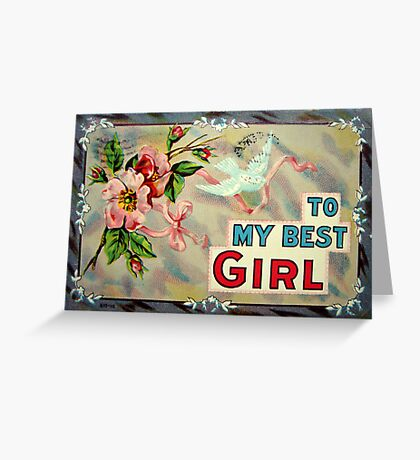 To My Best Girl Greeting Card