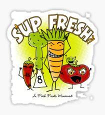 S'up Fresh?! Fresh Foods Movement Sticker