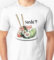Sushi? T-Shirt