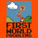 First World Problems (Black) by BiggStankDogg