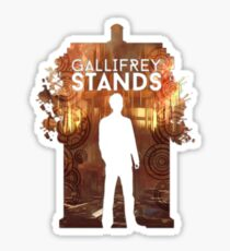 Gallifrey Stands Sticker