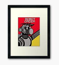 Robot Order  kill all humans    Framed Print